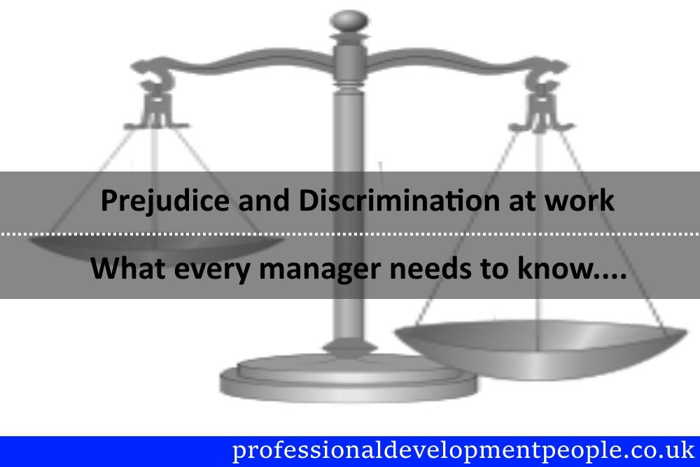prejudice and discrimination at work