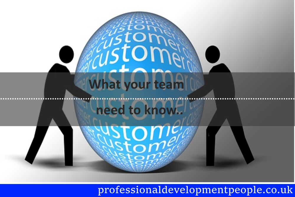 Customer Service – What your team need to know